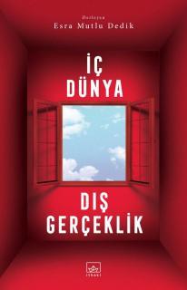 Ic Dunya-Dis Gerceklik